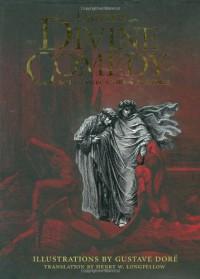 Divine Comedy - Dante Alighieri, Anna Amari-Parker, Gustave Doré, Henry Wadsworth Longfellow
