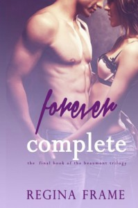 Forever Complete - Regina Frame