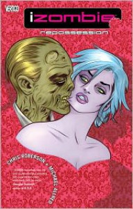 iZombie Vol. 4: Repossessed - Chris Roberson