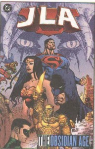JLA, Vol. 11: The Obsidian Age, Vol. 1 - Joe Kelly, Doug Mahnke, Yvel Guichet, Tom Nguyen, Mark Propst