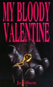 My Bloody Valentine - Jo Gibson