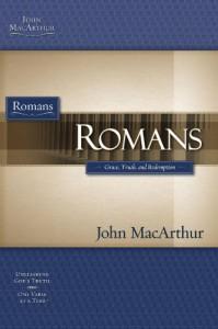 Romans: Grace, Truth, and Redemption (MacArthur Bible Studies) - John F. MacArthur Jr.
