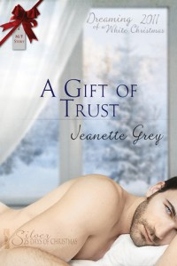 A Gift of Trust - Jeanette Grey
