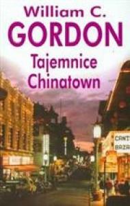 Tajemnice Chinatown - William Gordon