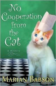 No Cooperation from the Cat: A Mystery - Marian Babson