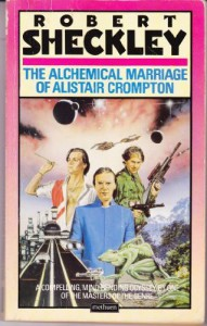 The Alchemical Marriage of Alistair Crompton - Robert Sheckley