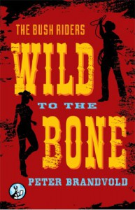Wild to the Bone - O.A. Brand