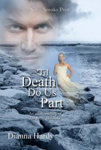 'Til Death Do Us Part (an adult retelling of The Little Mermaid) - Dianna Hardy