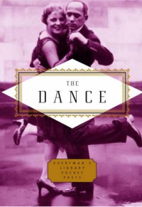 The Dance (Everyman Pocket Poets) - Emily Fragos