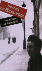 The Ethics of Ambiguity - Simone de Beauvoir