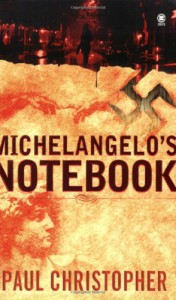 Michelangelo's Notebook - Paul Christopher