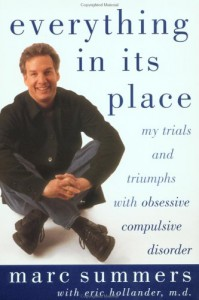 Everything in Its Place: My Trials and Triumphs with Obsessive Compulsive Disorder - Marc Summers