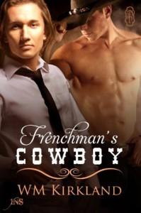 The Frenchman's Cowboy - W.M. Kirkland
