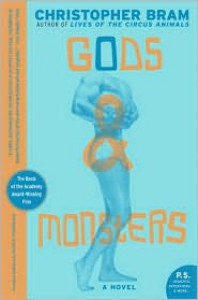 Gods and Monsters: A Novel (P.S.) - Christopher Bram