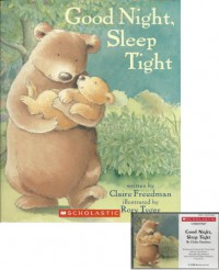 Good Night, Sleep Tight Book and Audiocassette Tape Set (Paperback Book and Audio Cassette Tape) - Claire Freedman
