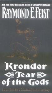 Krondor: Tear of the Gods (The Riftwar Legacy #3) - Raymond E. Feist