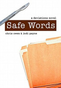 Safe Words (Deviations, #5) - Chris Owen,  Jodi Payne