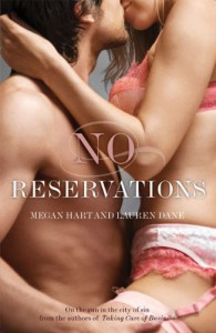 No Reservations - Megan Hart, Lauren Dane