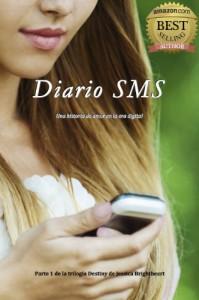 Diario SMS (Trilogía Destiny) - Jessica Brightheart