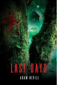 Last Days - Adam Nevill