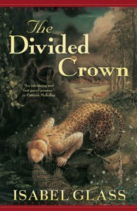 The Divided Crown - Isabel Glass