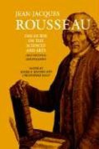 Discourse on the Sciences and Arts (1st Discourse) and Polemics (Collected Writings, Vol 2) - Jean-Jacques Rousseau, Roger D. Masters, Christopher Kelly, Judith R. Bush