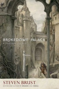 Brokedown Palace - Steven Brust