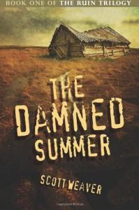 The Damned Summer - Scott Weaver