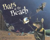 Bats at the Beach - Brian Lies