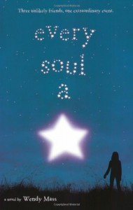 Every Soul A Star - Wendy Mass