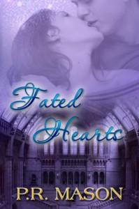 Fated Hearts (A Novella) - P.R. Mason