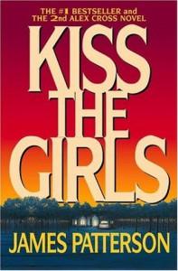 Kiss the Girls (Alex Cross, #2) - James Patterson