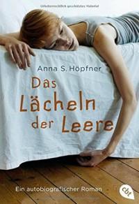 Das Lächeln der Leere - Anna S.Höpfner
