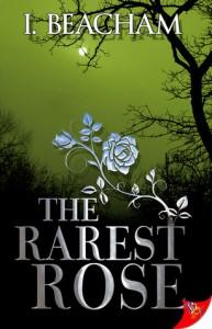 The Rarest Rose - I. Beacham