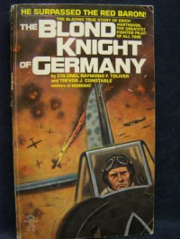The Blond Knight of Germany - Raymond F. Toliver, Trevor J. Constable