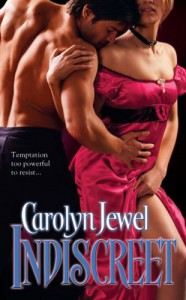 Indiscreet - Carolyn Jewel