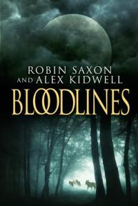 Bloodlines  - Robin Saxon, Alex Kidwell