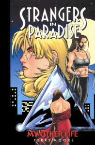 Strangers in Paradise, Volume 8: My Other Life - Terry Moore