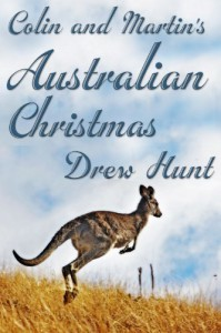 Colin and Martin's Australian Christmas - Drew Hunt