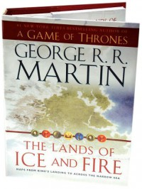 The Lands of Ice and Fire (A Game of Thrones) - George R.R. Martin