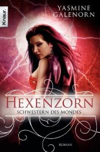 Schwestern des Mondes: Hexenzorn: Roman (German Edition) - Yasmine Galenorn, Katharina Volk