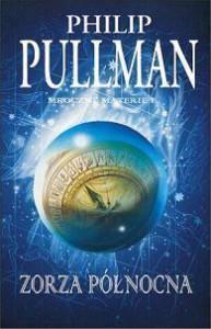 Zorza północna (Mroczne materie #1) - Philip Pullman, Ewa Wojtczak