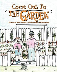 Come Out to the Garden - Rick January, Stella January