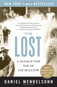 The Lost: A Search for Six of Six Million - Daniel Mendelsohn, Matt Mendelsohn