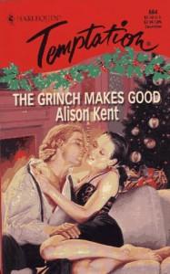 Grinch Makes Good (Harlequin Temptation) - Alison Kent