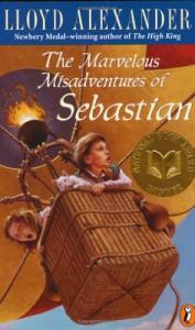 The Marvelous Misadventures Of Sebastian - Lloyd Alexander