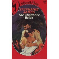 The Challoner Bride - Stephanie James