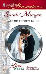 Sale Or Return Bride (Harlequin Presents) - Sarah Morgan