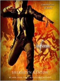 Inferno: Chronicles of Nick  - Holter Graham, Sherrilyn Kenyon