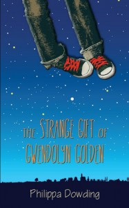 The Strange Gift of Gwendolyn Golden - Philippa Dowding